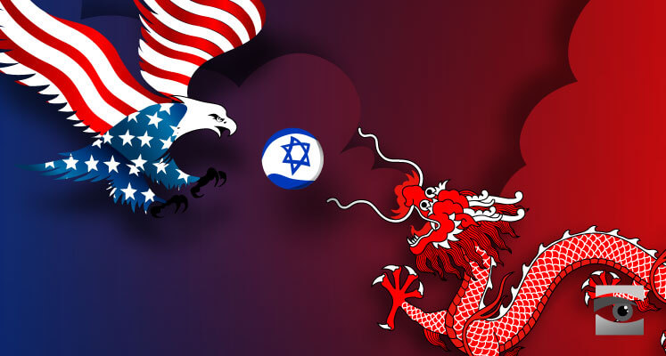 الشراكة الصينية الإسرائيلية: ما بين المحاذير الامريكية…والتأثير على الامن القومى العربى